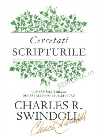 Cercetati Scripturile. Cum sa gasesti hrana de care are nevoie sufletul tau (coperta flexibila)0