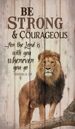 Tablou lemn (limba engleza) - Be Strong and Courageous Lion Design0