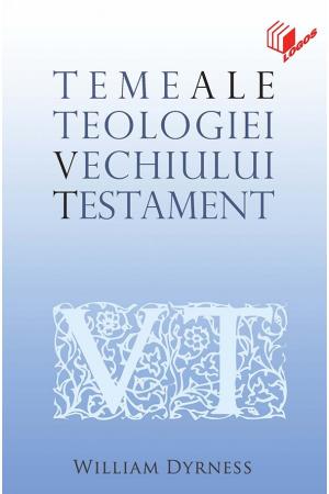 Teme ale teologiei Vechiului Testament0
