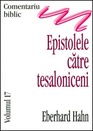 Epistolele catre tesaloniceni, comentariu biblic, vol. 170