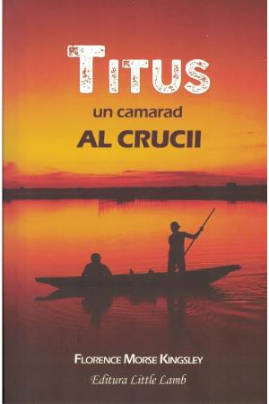 Titus - un camarad al crucii0