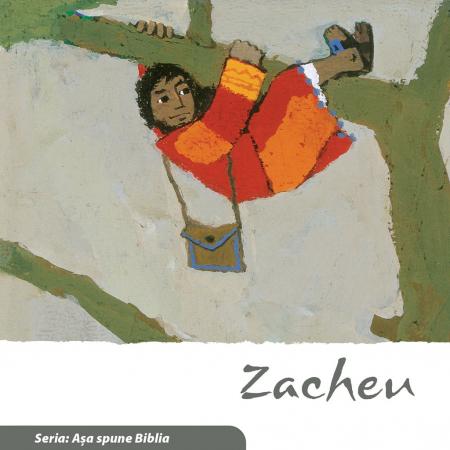 Zacheu (Seria: Asa spune Biblia)0