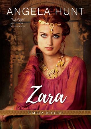 Zara - umbra Regelui (seria Anii Tacerii)0