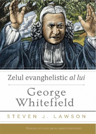 Zelul evanghelistic al lui George Whitefield0