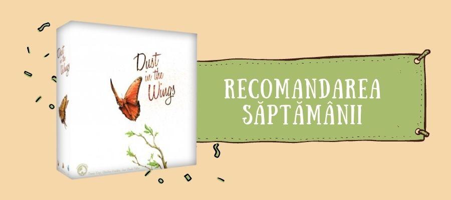 Recomandarea săptămânii: Dust In The Wings