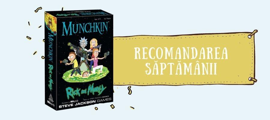 Recomandarea săptămânii: Munchkin Rick and Morty