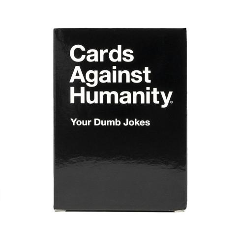 Cards Against Humanity - Your Dumb Jokes - EN