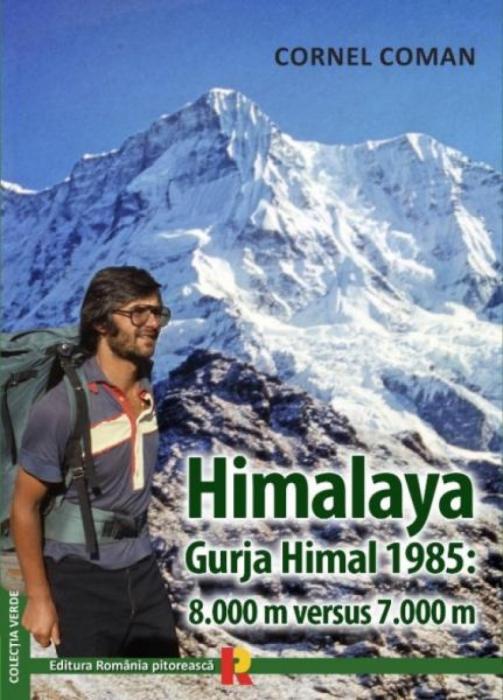 Himalaya. Gurja Himal 1985: 8000 m versus 7000 m - CORNEL COMAN 0