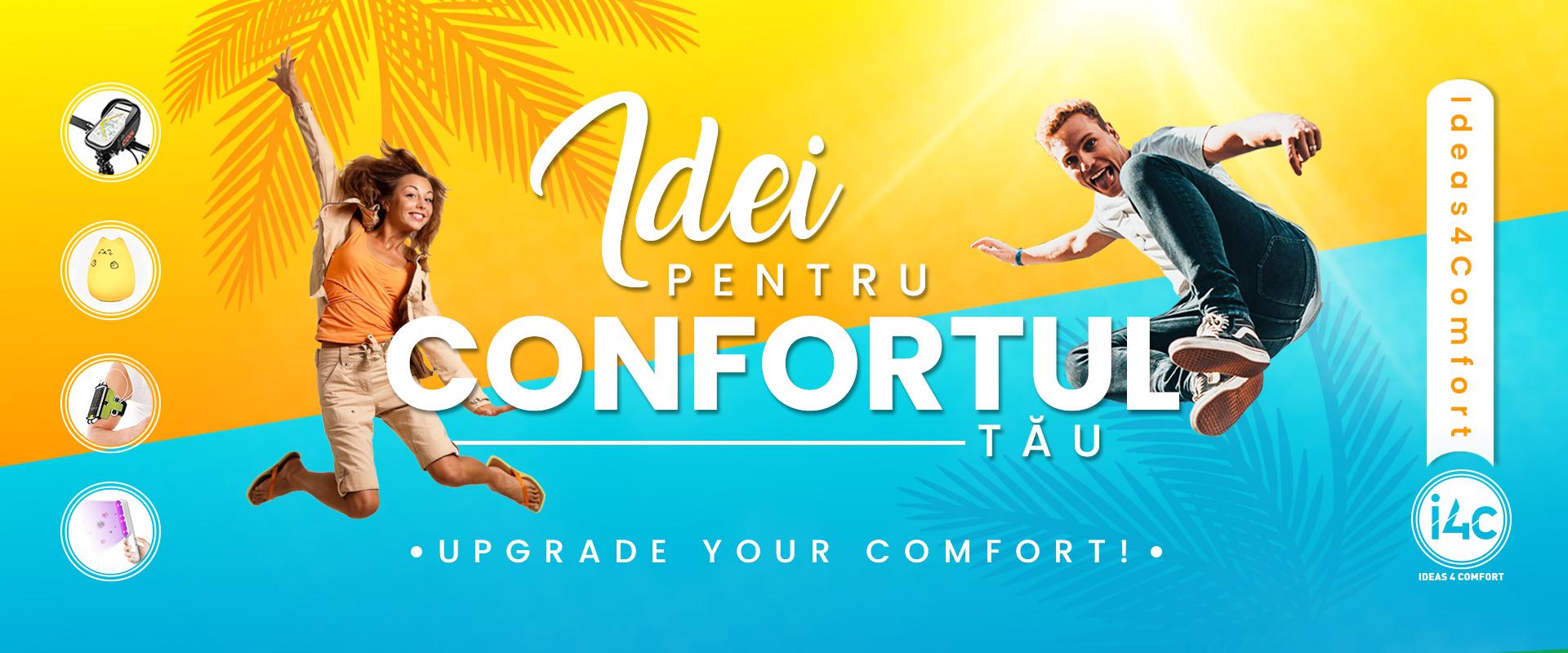 Upgrade your comfort