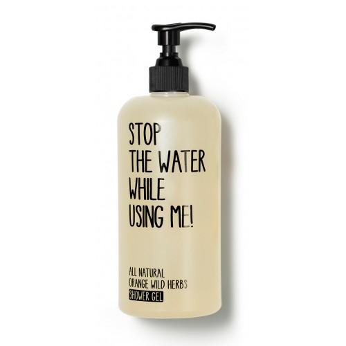 Gel de dus Orange Wild Herbs 200 ml Stop the water while using me 0