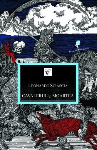 Cavalerul și moartea - Leonardo Sciascia 0