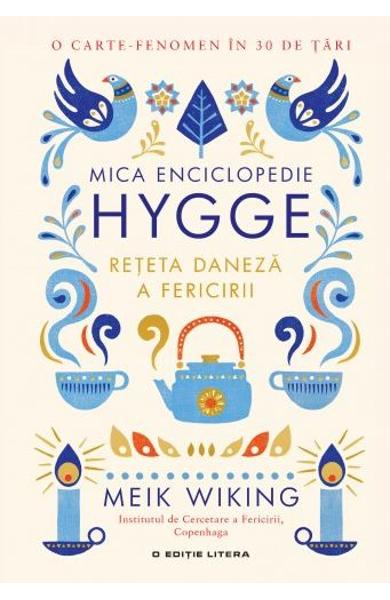 Mica enciclopedie Hugge. Reteta daneza a fericirii 0