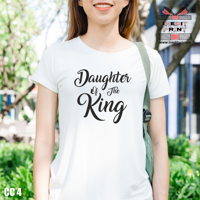 Tricou Daughter of The King CC4 0