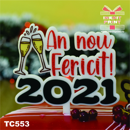"Topper Tort UV ""An nou fericit 2021 "" TC5530"