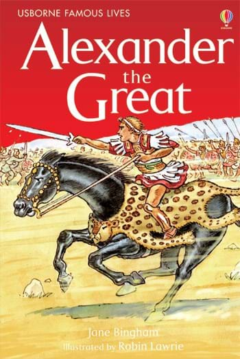 Alexander the Great Famous Lives 0