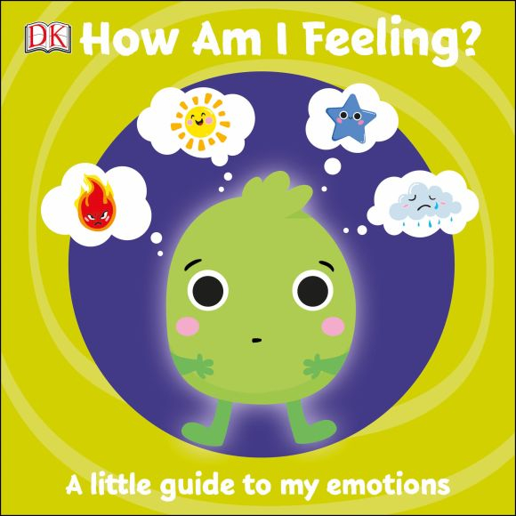 First Emotions: How Am I Feeling? 0