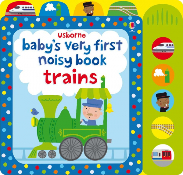 Baby's very first noisy Book Trains 0