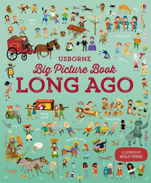 Big Picture Book of Long Ago 0