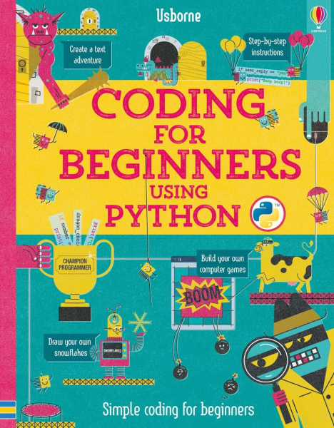 Coding for Beginners: Using Python 0
