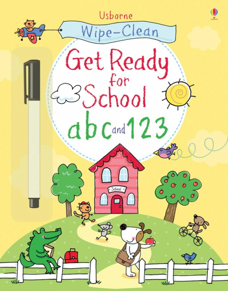 Wipe-clean get ready for school: abc and 123 0