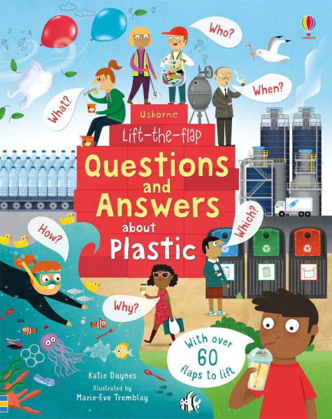 Lift-the-Flap Questions and Answers About Plastic 0