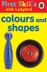 Ladybird First Skills Colours and Shapes [0]