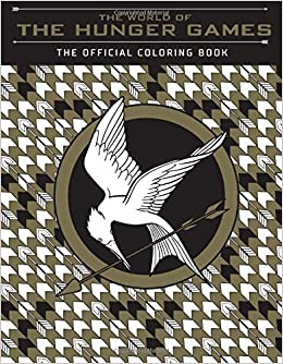 The World of the Hunger Games: The Official Coloring Book 0
