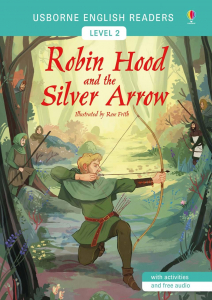 Robin Hood and the Silver Arrow0