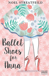 Ballet Shoes for Anna (Collins Modern Classics)0