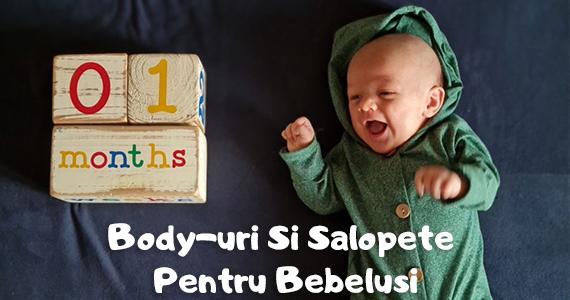 Body-uri Si Salopete Pentru Bebelusi