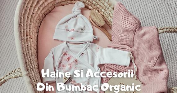 Haine Si Accesorii Pentru Bebelusi Din Bumbac Organic
