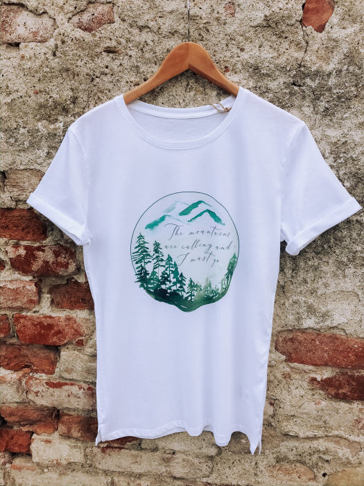 Tricou Mountains are calling and I must go Designer`s ART 0