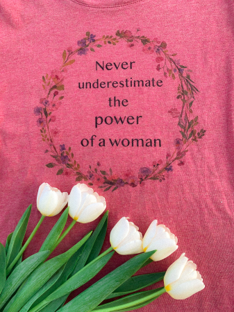 Tricou organic Never underestimate the power of a woman0