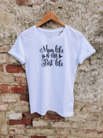 Tricou Mom Life Is The Best Life3