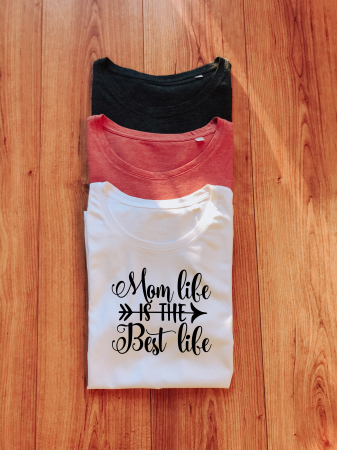 Tricou Mom Life Is The Best Life0