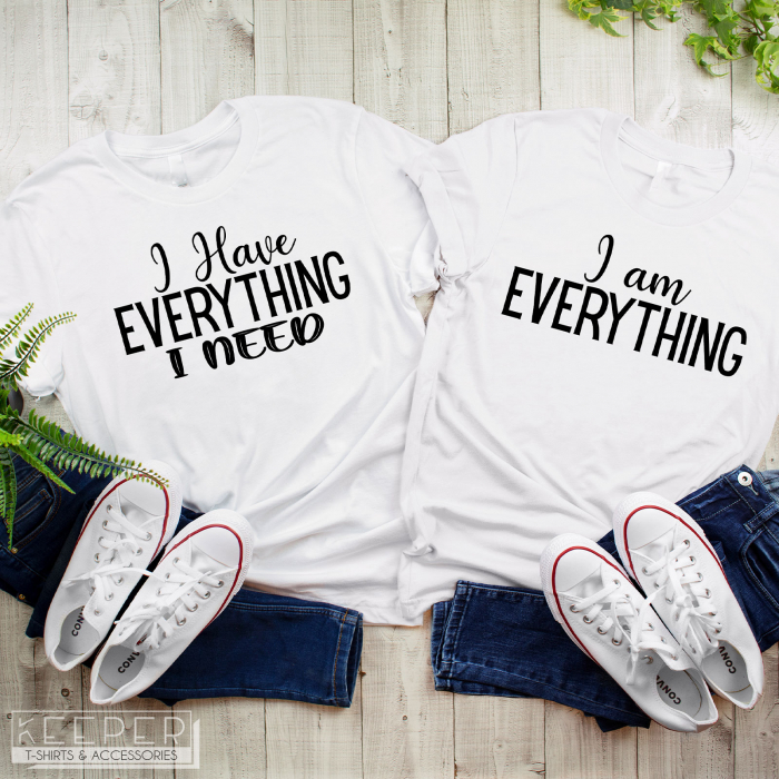 "Set tricouri cuplu - ""I have everything"" | ""I am everything"" 0"