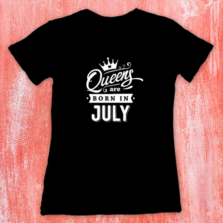Tricou femei - Queens are born in July0