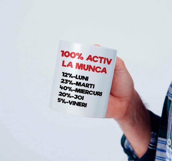 Cana personalizata - Activ la munca 0