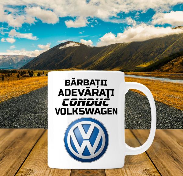 Cana personalizata Auto - Barbatii Adevarati Conduc Volkswagen 0
