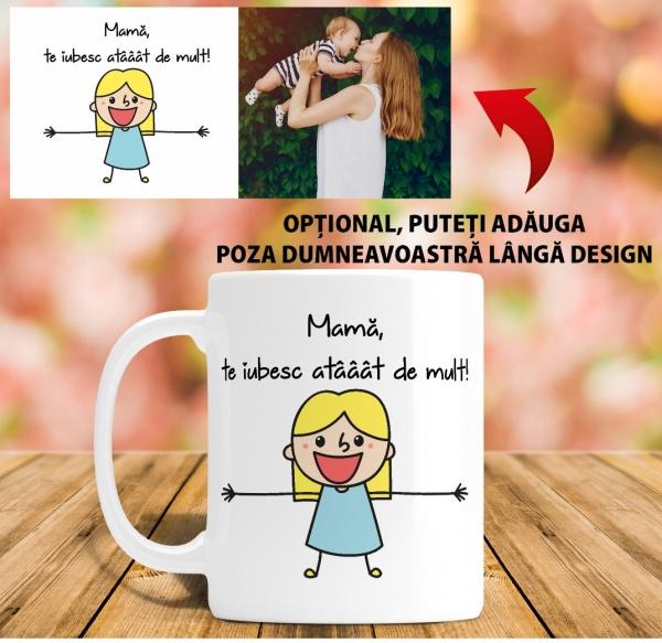 Cana personalizata - Mama, te iubesc atat de mult 0