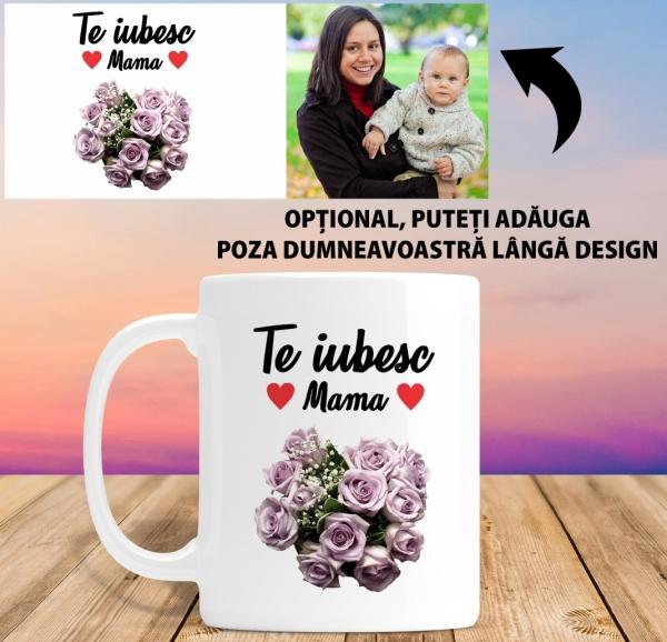 Cana personalizata Cu Poza - Te Iubesc Mama 1
