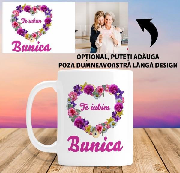 Cana personalizata Cu Poza - Te iubim Bunica 1