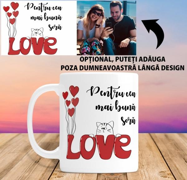 Cana personalizata Cu Poza - Cea mai buna Sora 1