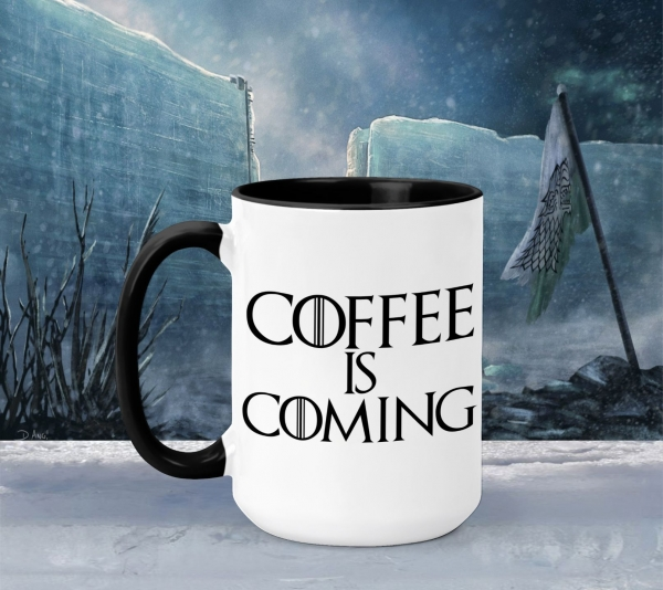 Cana Personalizata Game of Thrones - Coffee is Coming 0