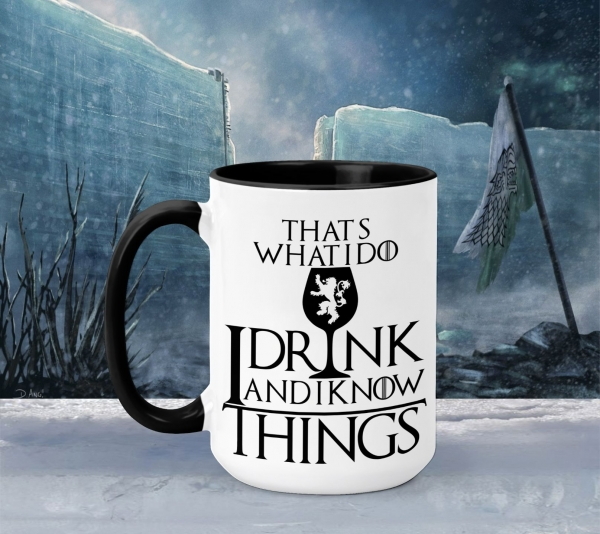Cana Personalizata Game of Thrones - I Drink And I Know Things 3 0