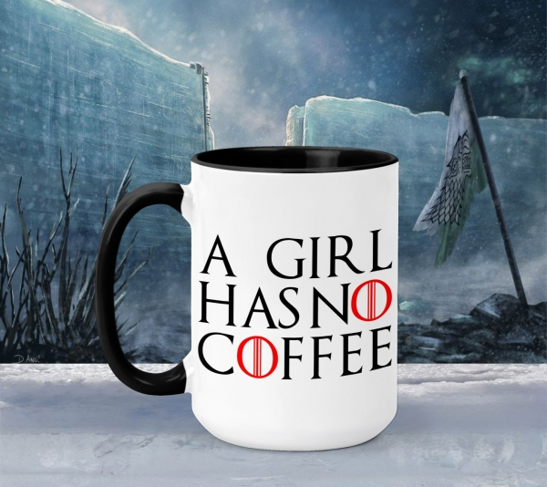 Cana Personalizata Game of Thrones - A Girl Has No Coffee 0