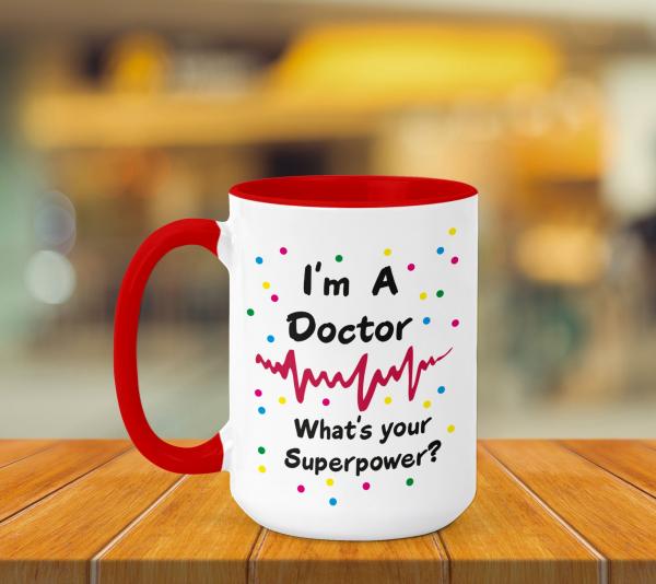 Cana Personalizata - I'm A Doctor 0