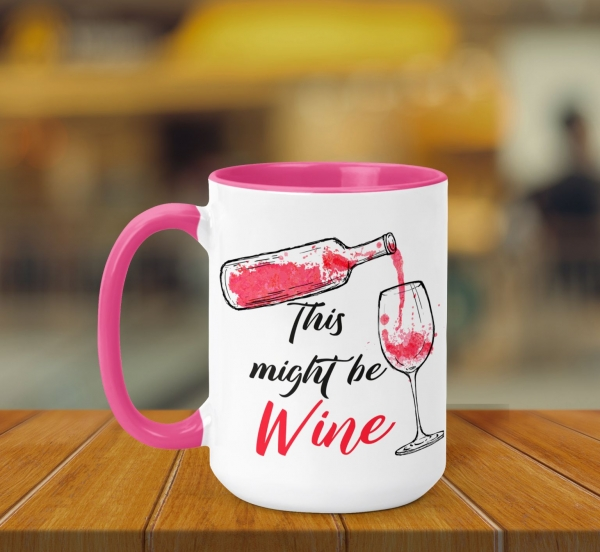 Cana Personalizata - Might Be Wine [0]