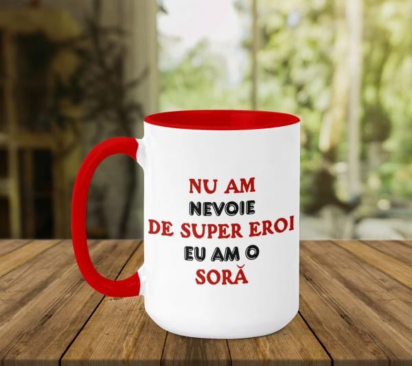 Cana Personalizata - Am O Sora Super-erou 0