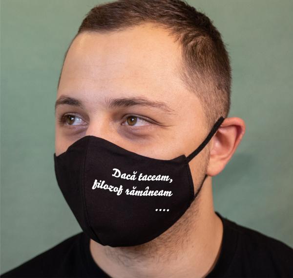 Masca Personalizata - Daca Taceam Filosof Ramaneam 0